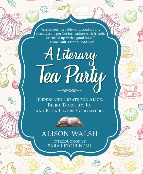 Book release awesomeness guest posts interviews events for my my brand new cookbook a literary tea party came out last tuesday cue wild flailing and dancing forumfinder Images